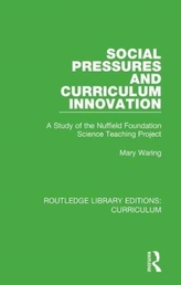 Social Pressures and Curriculum Innovation