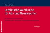 Lateinische Wortkunde für Alt- und Neusprachler