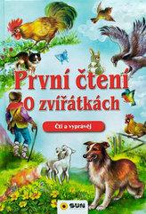 První čtení o zvířátkách - Čti a vyprávěj