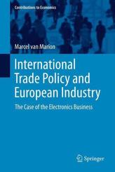 International Trade Policy and European Industry