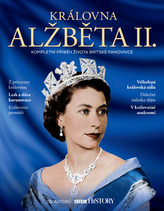 Královna Alžběta II. – Kompletní příběh života britské panovnice