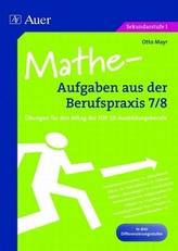 Mathe-Aufgaben aus der Berufspraxis 7/8
