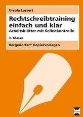 Rechtschreibtraining einfach und klar - 3. Klasse