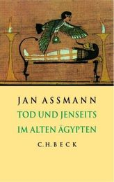 Tod und Jenseits im Alten Ägypten