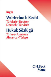 Wörterbuch Recht, Türkisch-Deutsch / Deutsch-Türkisch. Hukuk Sözlügü, Türkce-Almanca / Almanca-Türkce