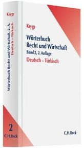 Wörterbuch Recht und Wirtschaft, Deutsch-Türkisch. Hukuk ve Ekonomi Sözlügü, Almanca-Türkce