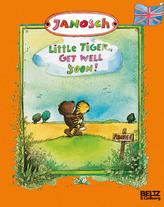 Little Tiger, Get Well Soon!. Ich mach dich gesund, sagte der Bär, englische Ausgabe