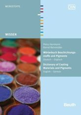 Wörterbuch Beschichtungsstoffe und Pigmente. Dictionary of Coating Materials and Pigments