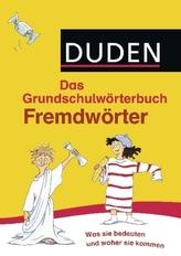 Duden Das Grundschulwörterbuch - Fremdwörter