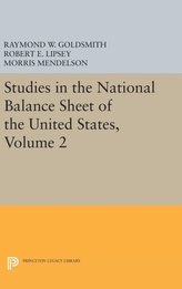 Studies in the National Balance Sheet of the United States, Volume 2