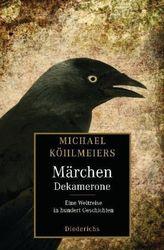 Michael Köhlmeiers Märchen-Dekamerone