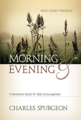 Morning and Evening, King James Version