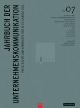 Jahrbuch der Unternehmenskommunikation 2013. Bd.7