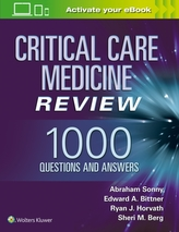 Critical Care Medicine Review: 1000 Questions and Answers