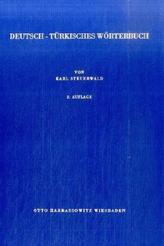 Deutsch-Türkisches Wörterbuch. Almanca-Türkce Sözlük