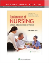 Fundamentals of Nursing: Concepts and Competencies for Practice