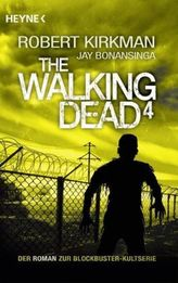 The Walking Dead. Bd.4