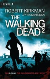 The Walking Dead. Bd.2