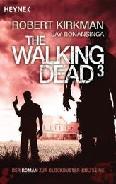The Walking Dead. Bd.3