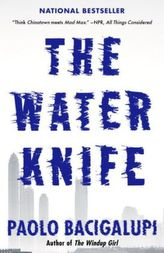 The Water Knife. Water - Der Kampf beginnt, englische Ausgabe