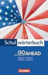 Schulwörterbuch Go Ahead, Englisch-Deutsch / Deutsch-Englisch
