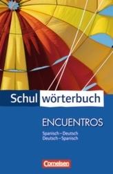 Schulwörterbuch Encuentros, Spanisch-Deutsch / Deutsch-Spanisch