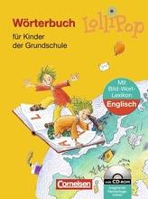 Lollipop, Wörterbuch für Kinder der Grundschule, m. Bild-Wort-Lexikon Englisch u. CD-ROM