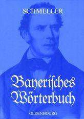 Bayerisches Wörterbuch, 2 Tle.