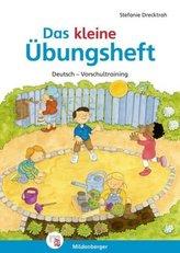 Das kleine Übungsheft Deutsch - Vorschultraining