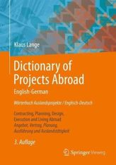 Wörterbuch Auslandsprojekte, Englisch-Deutsch. Dictionary of Projects Abroad, English-German