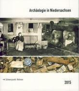 Archäologie in Niedersachsen. Bd.18/2015