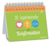 26 Segenswünsche zur Konfirmation
