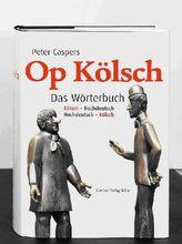 Op Kölsch, Das Wörterbuch Kölsch-Hochdeutsch / Hochdeutsch-Kölsch