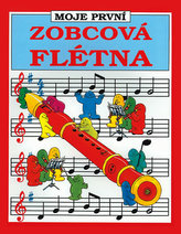 Moje první zobcová flétna