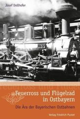 Feuerross und Flügelrad in Ostbayern