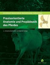 Praxisorientierte Anatomie und Propädeutik des Pferdes, m. CD-ROM
