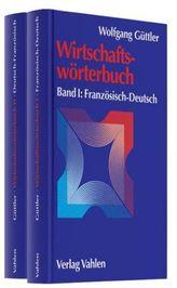 Wirtschaftswörterbuch Französisch-Deutsch & Deutsch-Französisch, 2 Bde.