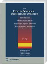 Rechtswörterbuch, Spanisch-Deutsch, Deutsch-Spanisch. Diccionario juridico, Espanol-Aleman, Aleman-Espanol