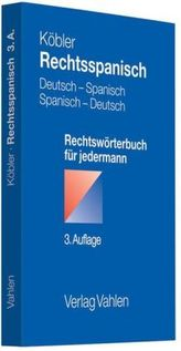 Rechtsspanisch, Deutsch-Spanisch / Spanisch-Deutsch