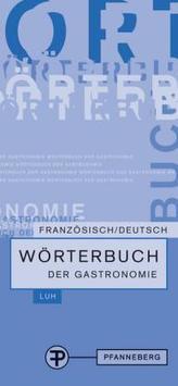 Wörterbuch der Gastronomie, Französisch-Deutsch