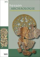 HessenArchäologie 2012