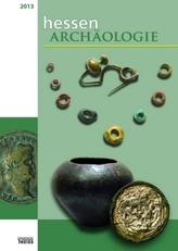 HessenArchäologie 2013