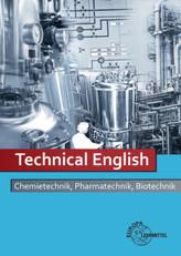 Technical English, Chemietechnik - Pharmatechnik - Biotechnik