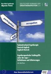 Fachwörterbuch Ergotherapie Deutsch-Englisch, Englisch-Deutsch