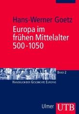Europa im frühen Mittelalter 500-1050