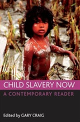 Child slavery now