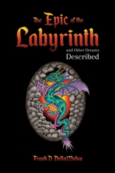 The Epic of the Labyrinth and Other Dreams Described
