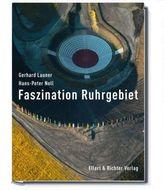 Faszination Ruhrgebiet