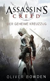 Assassin's Creed - Der geheime Kreuzzug