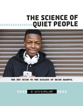 The Science of Quiet People